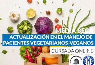 Media beca de actualización en el manejo de pacientes vegetariano-vegano