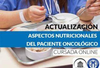 Aspectos nutricionales del paciente oncológico