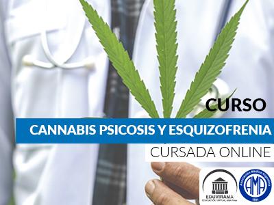 cursocannabispsicosisyesquizofrenia